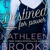 Destined for Power: Women of Power, Volume 4