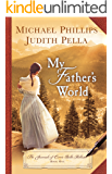 My Father's World (The Journals of Corrie Belle Hollister Book #1) (English Edition)