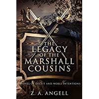 The Legacy of the Marshall Cousins: A Novel of Deceit and Noble Intentions (English Edition)