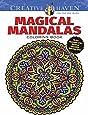 Creative Haven Magical Mandalas Coloring Book: By the Illustrator of the Mystical Mandala Coloring Book (Adult Coloring)