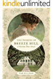 The Promise of Breeze Hill (A Natchez Trace Novel)