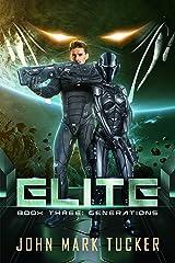 Elite Three: Generations Kindle Edition