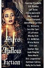 MicroHallowFiction: A Microfiction Anthology Kindle Edition