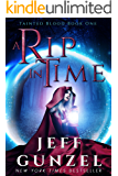 A Rip in Time (Tainted Blood Book 1)
