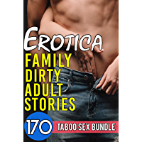 Erotica Family Dirty Adult Stories - 170 Taboo Sex Bundle (English Edition)