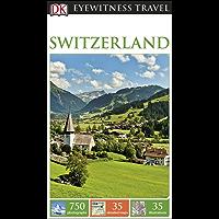 DK Eyewitness Travel Guide Switzerland (Eyewitness Travel Guides)