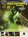 Introduction To Jazz Guitar Soloing A Comprehensive Improvisation Me (Introduction to Book & CD)
