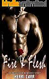 Fire & Flesh: A Firefighter Romance Story