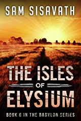 The Isles of Elysium (Purge of Babylon, Book 6) Kindle Edition