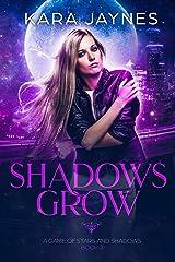 Shadows Grow (A Game of Stars and Shadows Book 2) Kindle Edition