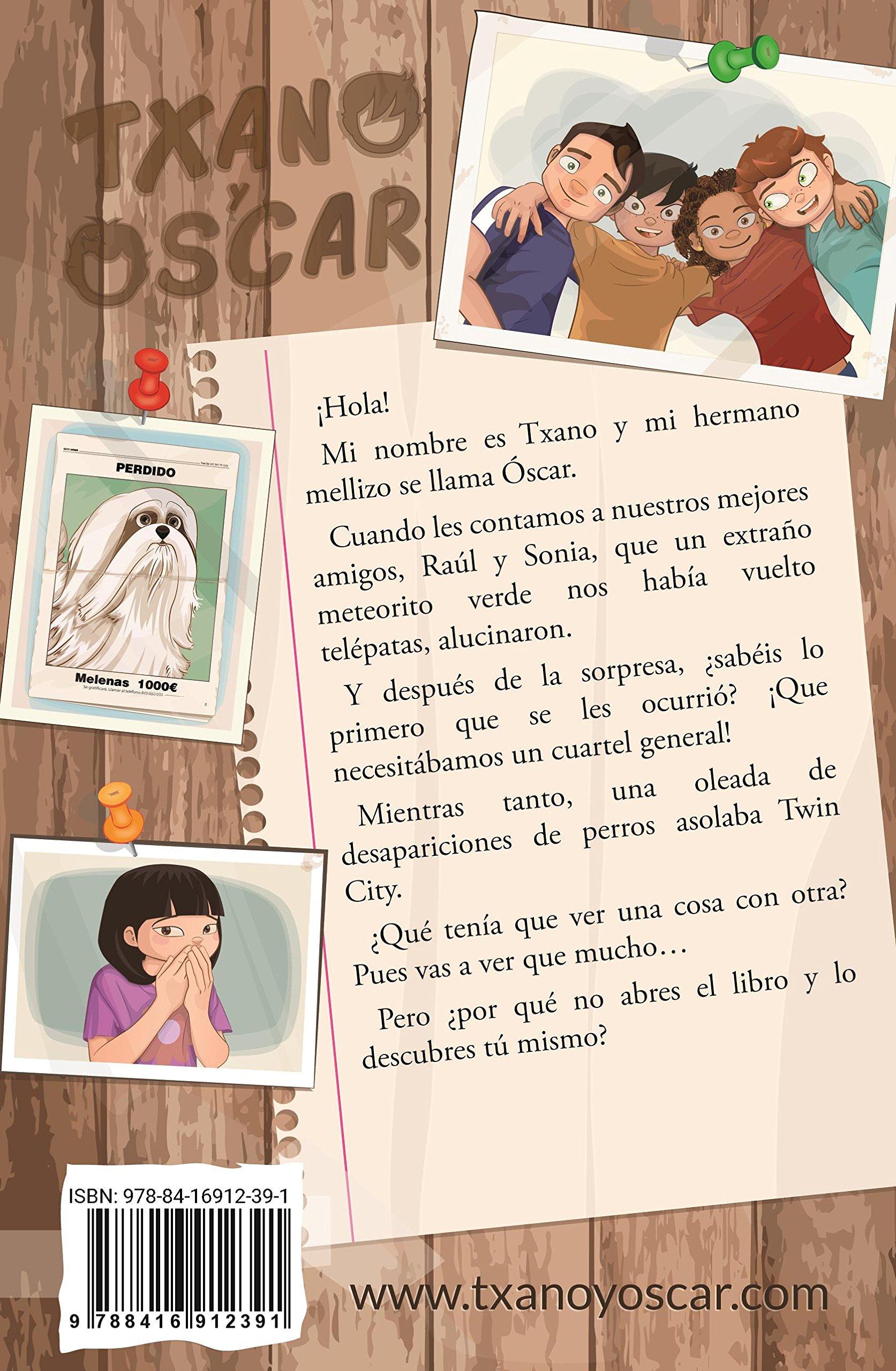 Las aventuras de Txano y Oscar, Operación Sabueso: Amazon.es: Julio Santos  García, Patricia Pérez Redondo: Libros