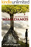 Mimadamos: The Eden of Choice