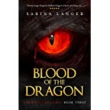 Blood of the Dragon (Relics of Ar'Zac Book 3)
