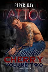 Tattoo Book Two: A Twisted Cherry Romance (MM and MC Tattoo Romance) (Twisted Cherry Series 2) Kindle Edition