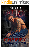 Tattoo Book Two: A Twisted Cherry Romance (MM and MC Tattoo Romance) (Twisted Cherry Series 2)