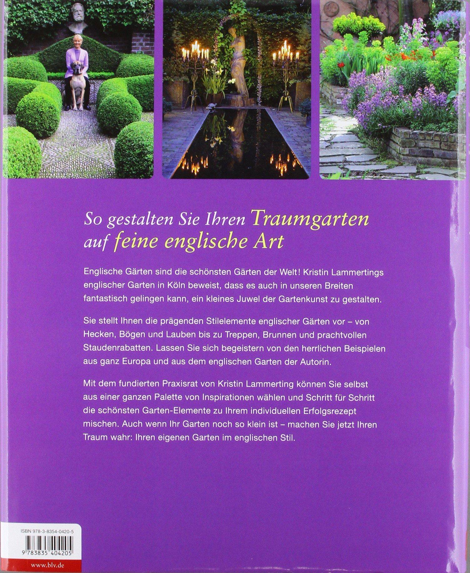 Gärten Im Englischen Stil: Inspiration Und Praxis: Amazon.de: Kristin  Lammerting: Bücher