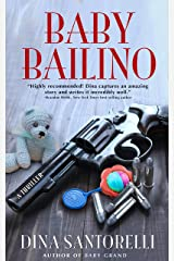 Baby Bailino (Baby Grand Trilogy Book 2) Kindle Edition