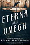 Eterna and Omega (The Eterna Files)