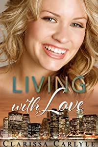 Living with Love (Lessons in Love Book 3)