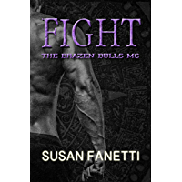 Fight (The Brazen Bulls MC Book 6) (English Edition)