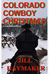 Colorado Cowboy Christmas (Peakview Series Book 5) Kindle Edition