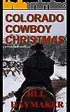 Colorado Cowboy Christmas (Peakview Series Book 5)