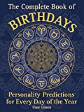 The Complete Book of Birthdays: Personality