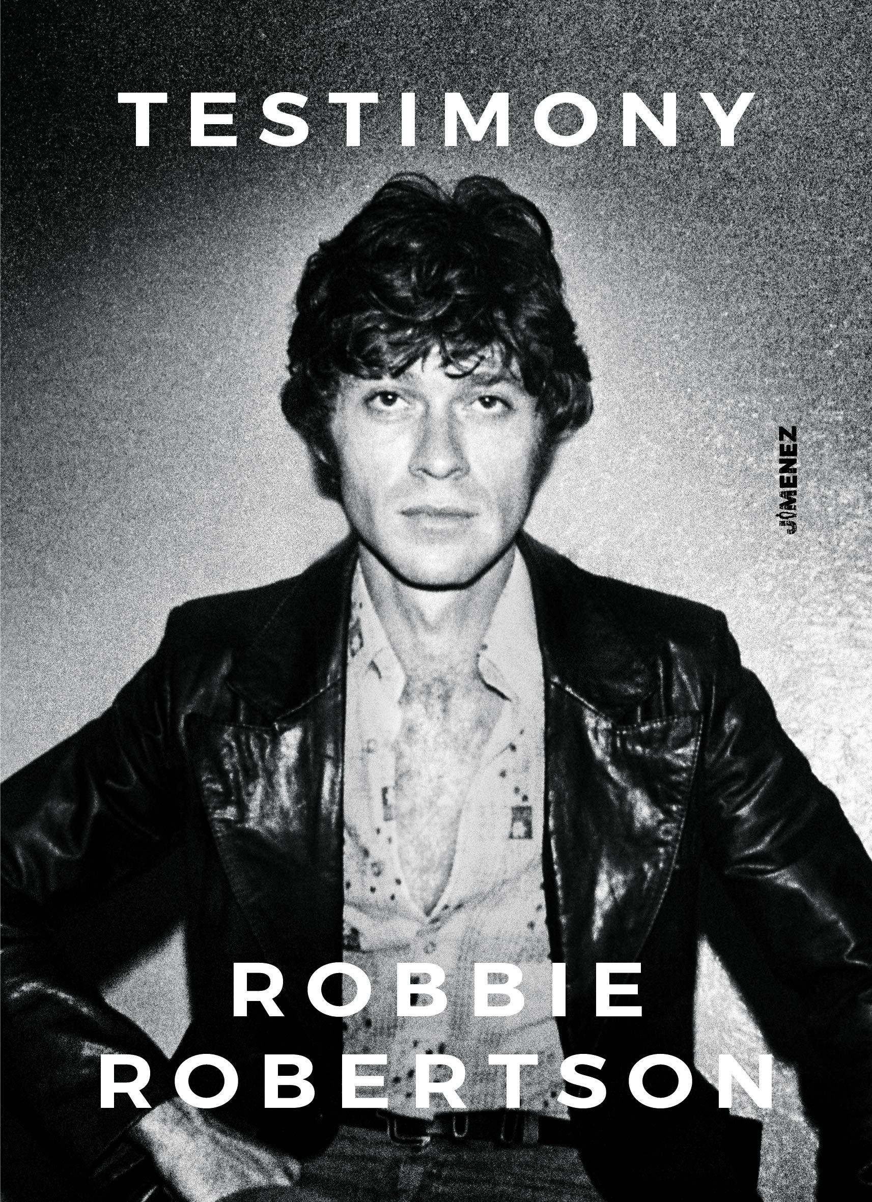 Amazon.it: Testimony - Robertson, Robbie, Testani, G. - Libri
