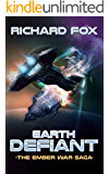 Earth Defiant (The Ember War Saga Book 4)