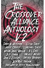 The Crossover Alliance Anthology - Volume 2 Kindle Edition
