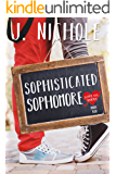 Sophisticated Sophomore (Love 101 Book 2)