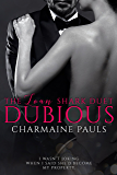 Dubious (The Loan Shark Duet Book 1)