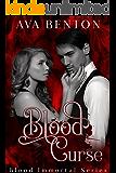 Blood Curse: Paranormal Vampire Romance (Blood Immortal Book 3) (English Edition)