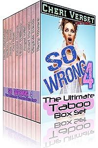 So Wrong 4: The Ultimate Taboo Box Set