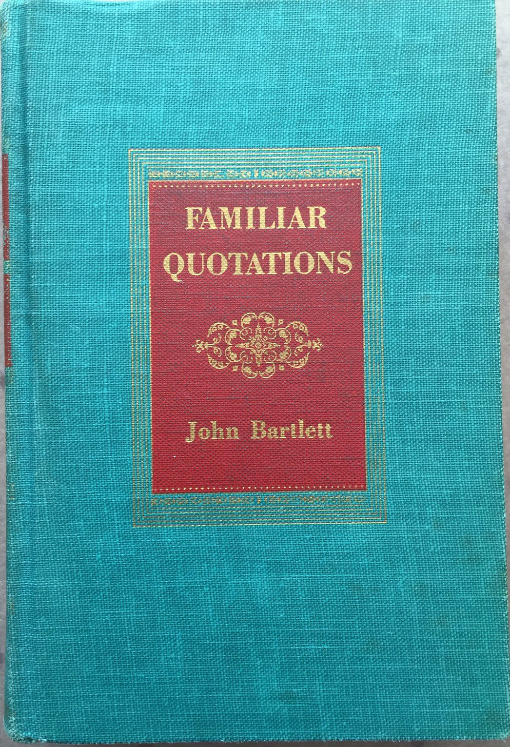 Bartletts Familiar Quotations Pdf