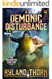 A Demonic Disturbance (The Daemonicon Chapters Book 2)