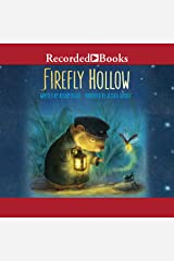 Firefly Hollow Audible Audiobook