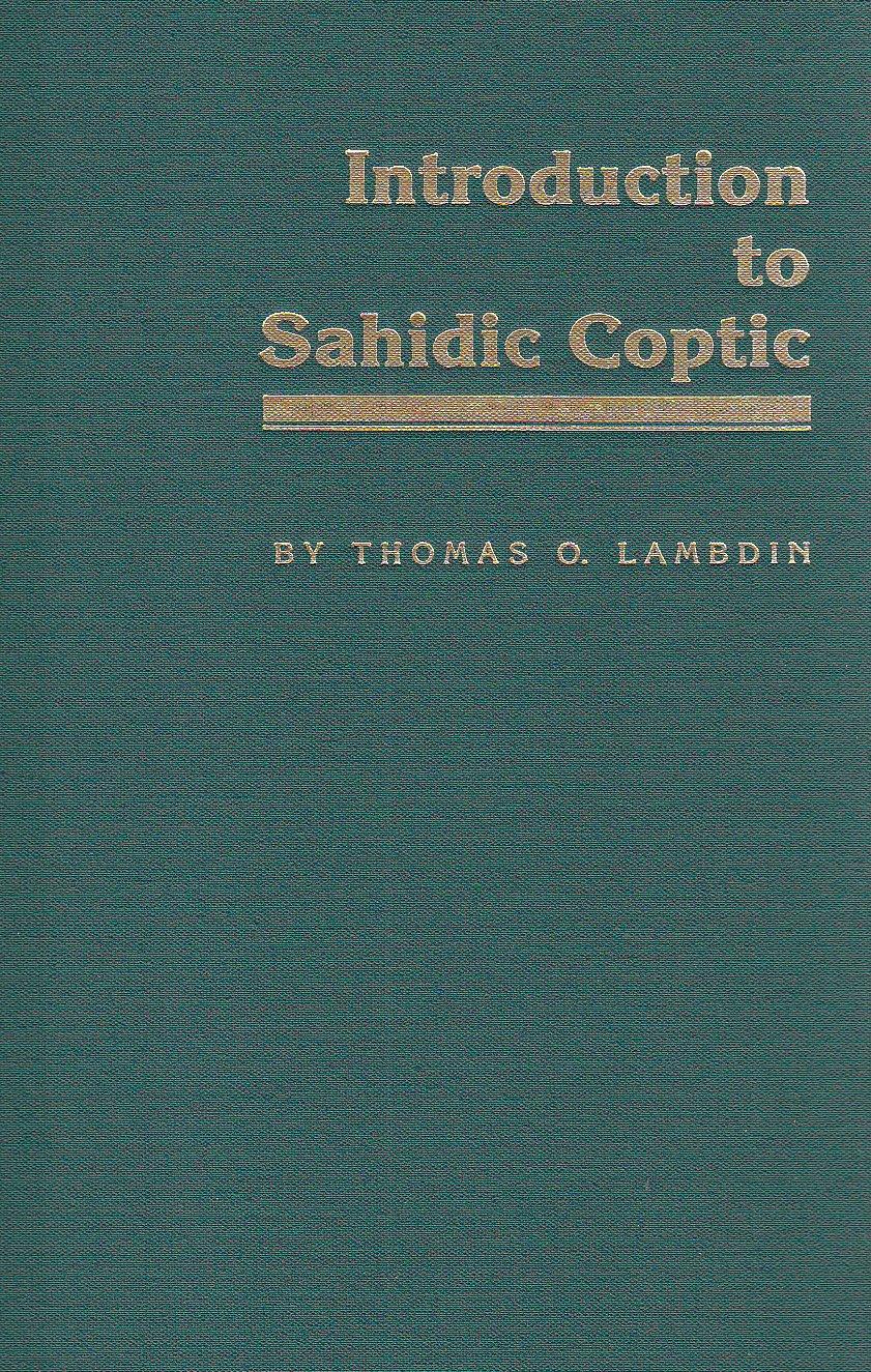 Introduction to Sahidic Coptic by Brand: Mercer Univ Pr