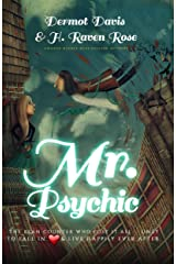 Mr. Psychic: The Bean Counter Who Lost All Only to Fall in Love and Live Happily Ever After Kindle Edition