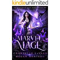 Marvel Mage (The Night Realm: Magic Marked Book 2)