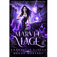 Marvel Mage (The Night Realm: Magic Marked Book 2) (English Edition)