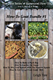 How-To Goat Bundle #1 (The Little Series of Homestead How-Tos Bundled Editions)