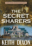 The Secret Sharers (Sam Dyke Investigations Book 6)