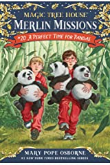 A Perfect Time for Pandas (Magic Tree House: Merlin Missions Book 20) Kindle Edition