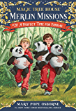 A Perfect Time for Pandas (Magic Tree House (R) Merlin Mission Book 20)
