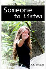Someone to Listen Kindle Edition