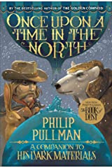 His Dark Materials: Once Upon a Time in the North Paperback