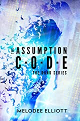 The Assumption Code (The Danu Series Book 1) Kindle Edition