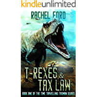 T-Rexes & Tax Law (Time Travelling Taxman Book 1)