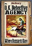 The O.K. Detective Agency 1: Where Buzzards Dare (An O K Detective Agency Western)